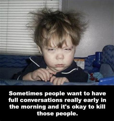 People Suck Memes - 25 funny morning quotes that will start your day with joy