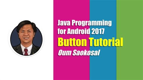 programming for android java programming for android 2017 button tutorial complete kosal