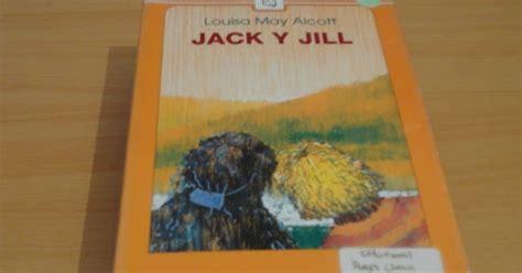libro jack jill los mil libros jack y jill de louisa may alcott