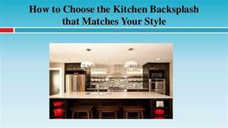 how to pick a kitchen backsplash how to choose the kitchen backsplash that matches your style