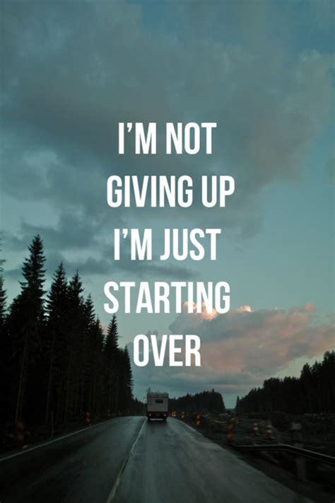 Hello Goodbye Doormat I Am Not Giving Up I Am Just Starting Over Unknown