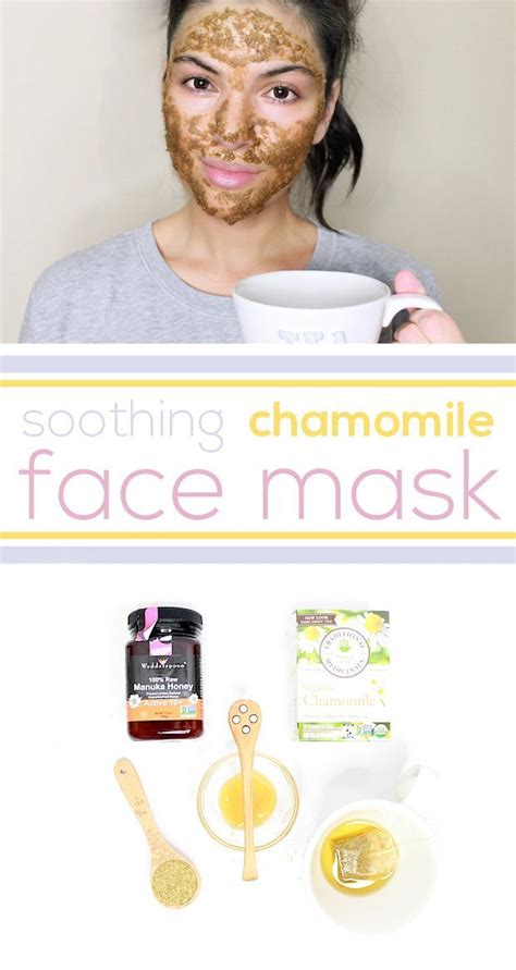 diy soothing chamomile mask style it is and skin care
