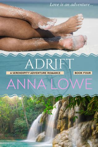 adrift books adrift serendipity adventure 4 by lowe