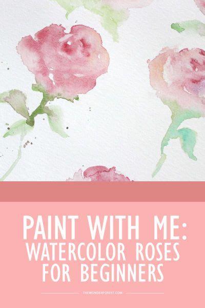 watercolor rose tutorial for beginners paint with me watercolor roses tutorials watercolor