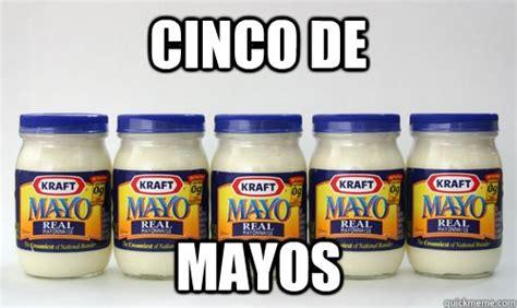 5 De Mayo Memes - happy cinco de mayo memes quickmeme