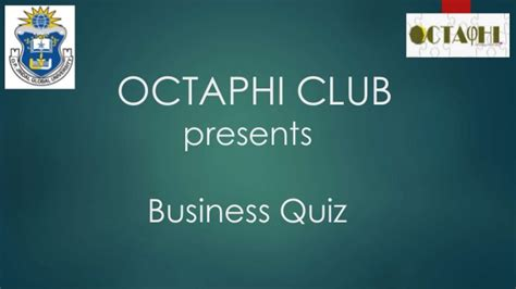 Business Quiz Questions For Mba Students by Business Quiz Finals Octaphi Club Jindal Global Business