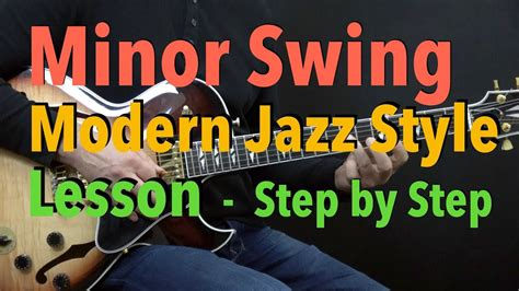 minor swing guitar quot minor swing quot easy modern jazz guitar style lesson by