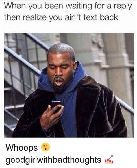 memes  waiting   reply waiting