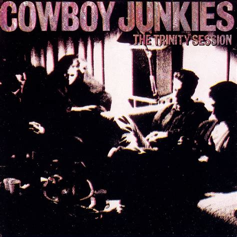 Session Cover the session cowboy junkies mp3 buy tracklist