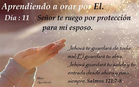 imagenes de orar por tu pareja d 237 a 11 orando por protecci 243 n para mi esposo mujer