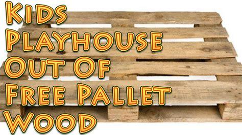 kids playhouse    pallet wood youtube