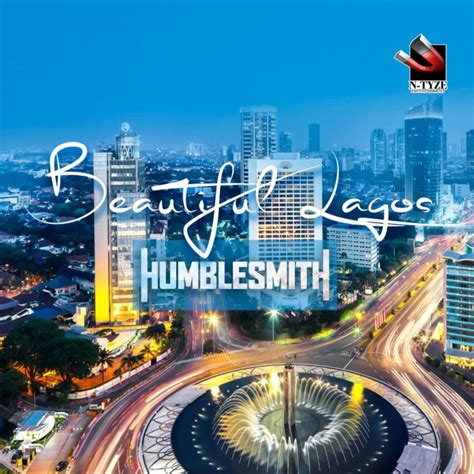 download mp3 free gorgeous download music mp3 humblesmith beautiful lagos 9jaflaver