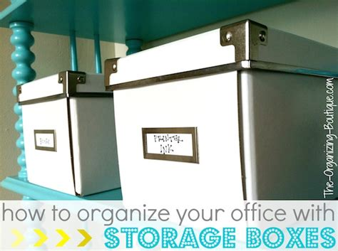 how to organize your office office storage boxes office organization ideas