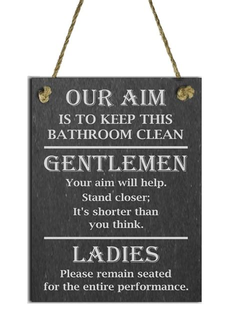 bathroom clean up signs funny natural slate toilet sign plaque our aim is to keep
