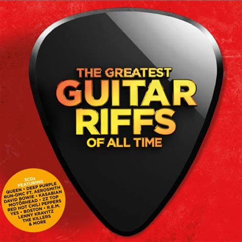 The Best Of All Time - greatest guitar riffs of all time out now greatest