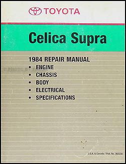 car maintenance manuals 1984 toyota celica electronic toll collection 1984 toyota celica supra repair shop manual factory reprint