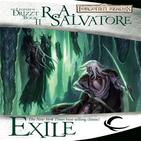 Pdf Exile Legend Drizzt R Salvatore by Exile Legend Of Drizzt Trilogy Book 2