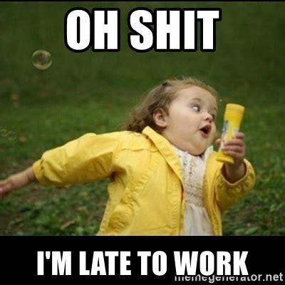 Oh Shit Meme - oh shit i m late to work running girl meme generator