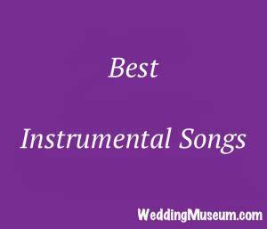 The 70 Best Instrumental Songs for Weddings, 2019 in 2019