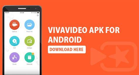 viva pro apk vivavideo pro apk 5 8 2 for android