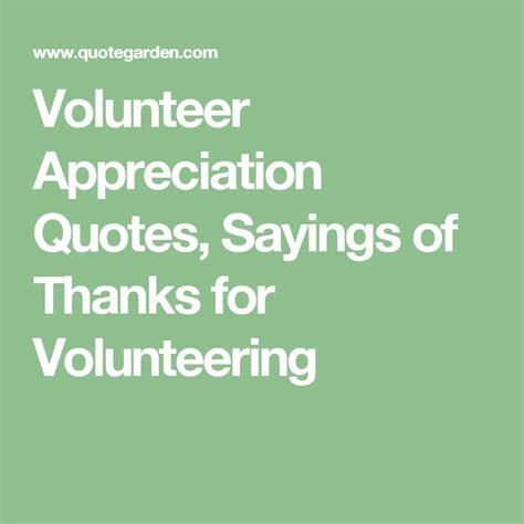 Brief Words Of Appreciation Volunteer Appreciation Quotes Sayings Of Thanks For Volunteering Volunteering