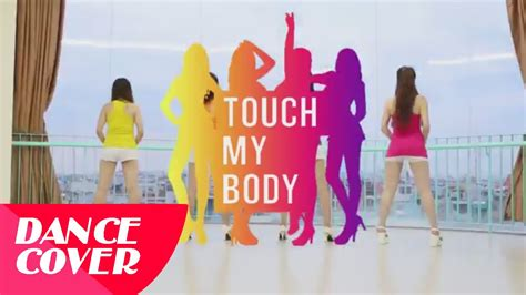tutorial dance touch my body sistar 씨스타 touch my body 터치 마이 바디 dance cover by