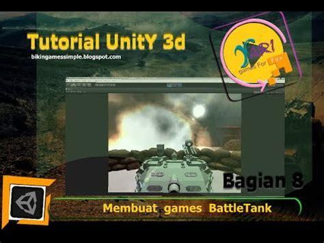 membuat game unity 3d tutorial unity3d membuat game battle tank part 8 of 15