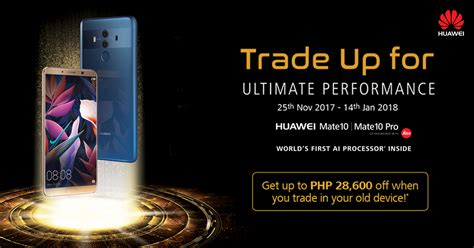 Huwae Soulmatecom huawei wants you to trade in your samsung and apple phones for a mate 10 www unbox ph