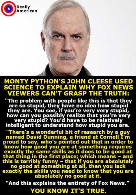 Monty Pythons John Cleese Fox News People Are Too Stupid | john cleese from monty python explains how stupid fox