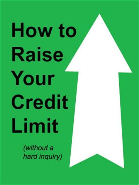 What Is Credit Ceiling by How To Raise Your Credit Limit Without A Inquiry
