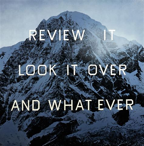 ed ruscha ed ruscha b 1937 review it look it over and what ever