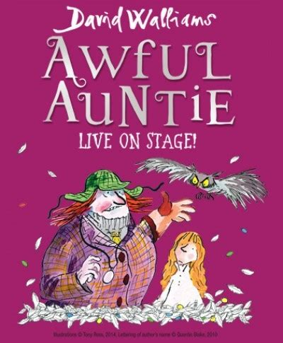 stage to stage books awful auntie live on stage at belgrade theatre