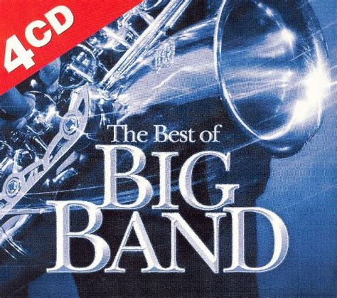 best of big band the best of big band madacy 4 cd various artists