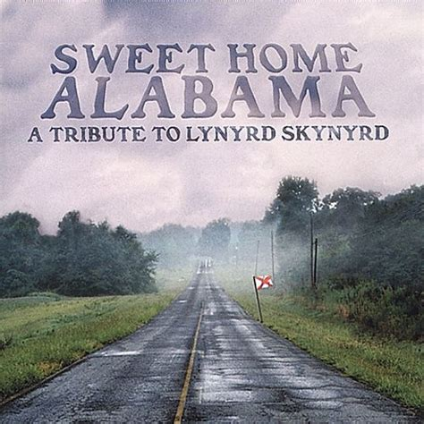 sweet home alabama tribute to lynyrd skynyrd various