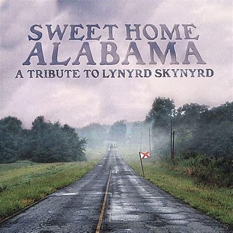 sweet home alabama tribute to lynyrd skynyrd various