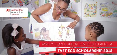 Mba Scholarships 2018 South Africa by Macmillan Education South Africa Tvet Ecd Scholarships