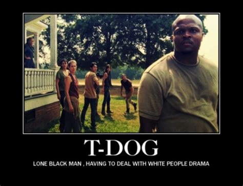 T Dog Memes - the walking dead s ongoing black man problem thenerdsofcolor
