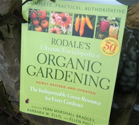 rodale s ultimate encyclopedia of organic gardening the indispensable green resource for every gardener books flour sack winter reading for aspirations