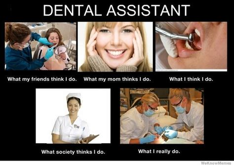 Dental Assistant Memes - 85 best images about dental assistant on pinterest