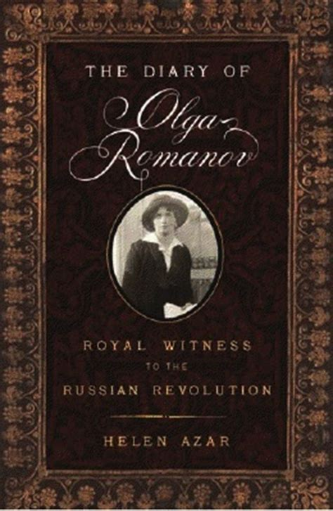 olga books the diary of olga romanov royal witness to the russian