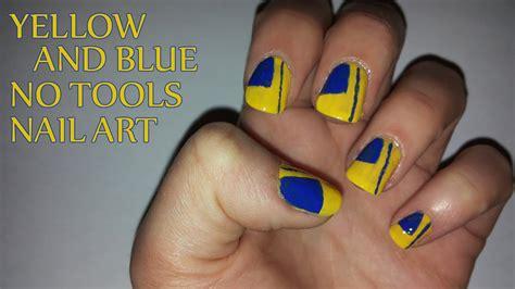 nail art tutorial with tools yellow and blue no tools nail art youtube