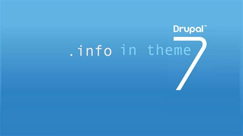drupal themes how to make how to create info file for themes in drupal 7