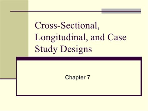 cross sectional and longitudinal studies adler clark 4e ppt 07