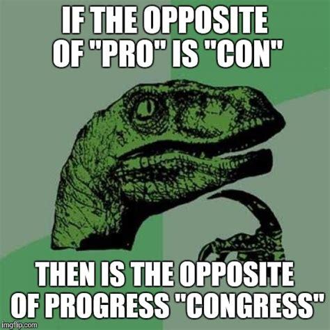 Congress Meme - philosoraptor meme imgflip