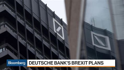 Deutsche Bank S Brexit Plan Puts At Risk Bloomberg