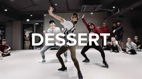 tutorial dance dessert dessert dawin ft silento lia kim choreography youtube