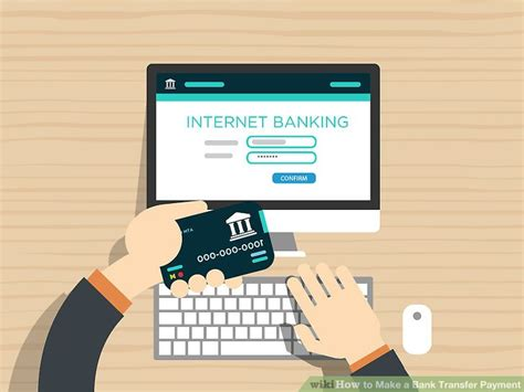 3 Ways to Make a Bank Transfer Payment   wikiHow
