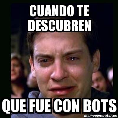 Meme Generator Bot - meme crying peter parker cuando te descubren que fue con
