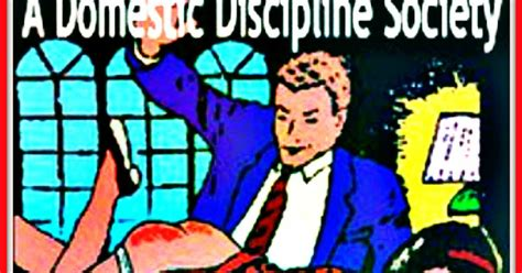 a domestic discipline society adds a domestic