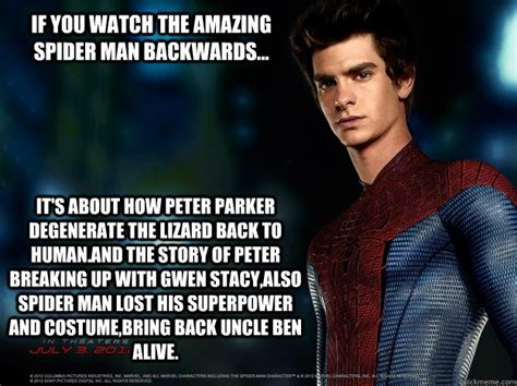 The Amazing Spiderman Memes - if you watch the amazing spider man backwards it s